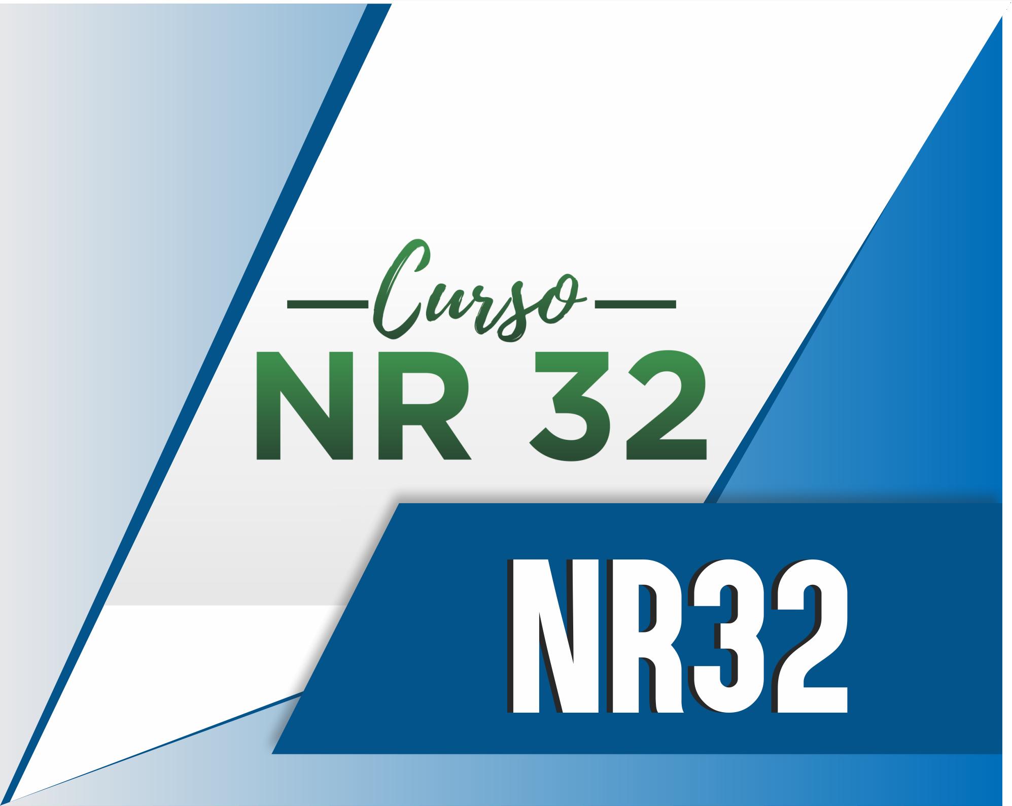 NR32 - SEGURANÇA E SAÚDE NO TRABALHO EM SERVIÇOS DE SAÚDE